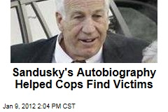 Jerry Sandusky Book 'Touched' Helped Find Victims in Penn State Sex Abuse Case