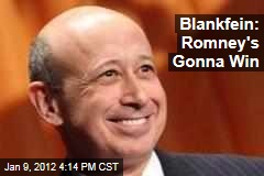 Goldman Sachs CEO Lloyd Blankfein Predicts Mitt Romney Will Win Republican Nomination
