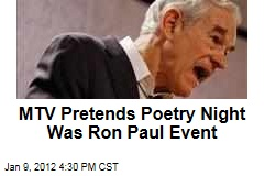 MTV Pretends Poetry Night in New Hampshire Bar Was Ron Paul Event