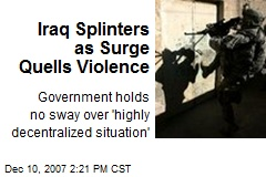 Iraq Splinters as Surge Quells Violence