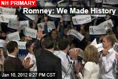 Romney: We Made History