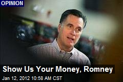 Show Us Your Money, Romney
