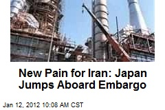 New Pain for Iran: Japan Jumps Aboard Embargo