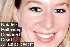 Natalee Holloway Declared Dead