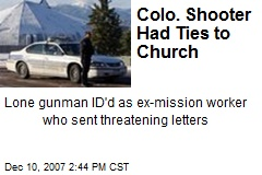 Colo. Shooter Had Ties to Church