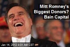 Mitt Romney's Biggest Donors? Bain Capital