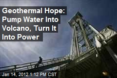 Geothermal Hope: Pump Water Into Volcano, Turn It Into Power