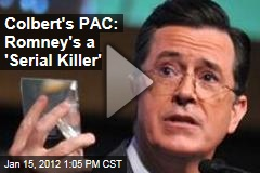 Stephen Colbert's Super PAC: Mitt Romney Is a Serial Killer