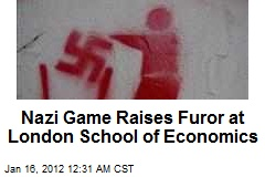 Nazi Game Raises Furor at London School of Economics