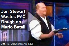 Jon Stewart Wastes PAC Dough on Mario Batali
