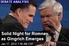 Good Night for Romney, as Gingrich Emerges