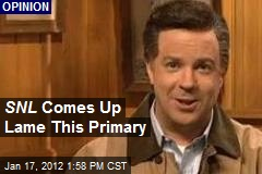 SNL Comes Up Lame This Primary