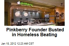 Pinkberry Founder Young Lee Arrested for Beating Homeless Man