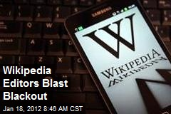 Wikipedia Editors Blast Blackout