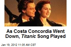 As Costa Concordia Went Down, Titanic Song Played