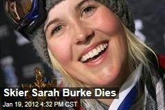 Pioneering Freestyle Skier Sarah Burke Dead at 29 After Fall