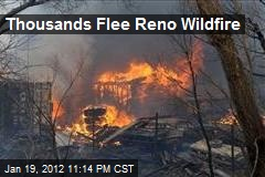 Thousands Flee Reno Wildfire