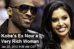 Kobe's Ex Now a Very Rich Woman