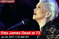 Etta James Dead at 73