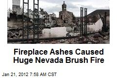 Fireplace Ashes Caused Huge Nevada Brush Fire