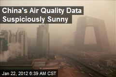 China's Air Quality Data Suspiciously Sunny