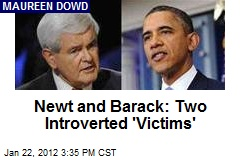 Newt and Barack: Two Introverted 'Victims'
