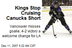 Kings Stop Cruising Canucks Short