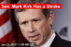 Sen. Mark Kirk Has a Stroke
