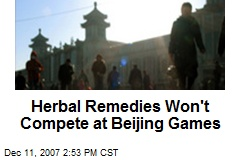 Herbal Remedies Won't Compete at Beijing Games