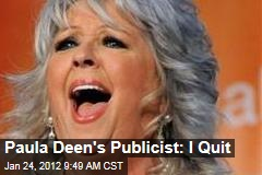 Paula Deen's Publicist Nancy Assuncao Quits Over Diabetes Disaster