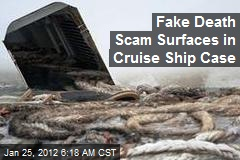 Fake Death Scam Surfaces in Cruise Ship Case
