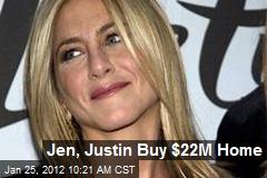 Jen, Justin Buy $22M Home