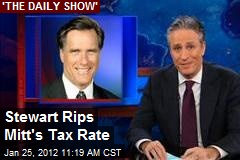 Stewart Rips Mitt's Tax Rate