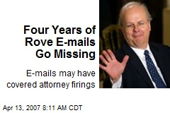 Four Years of Rove E-mails Go Missing