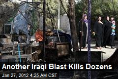 Another Iraqi Blast Kills Dozens