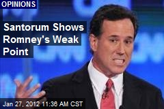 Santorum Shows Romney's Weak Point