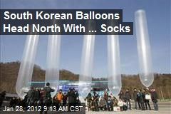 South Korean Balloons Send Socks to North