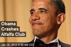 Obama Crashes Alfalfa Club