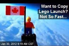 Want to Copy Lego Launch? Not So Fast...