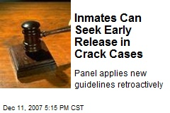 Inmates Can Seek Early Release in Crack Cases