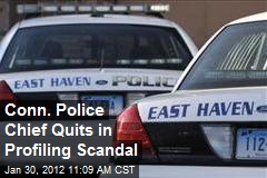 Conn. Police Chief Quits in Profiling Scandal