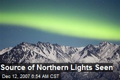 Source of Northern Lights Seen