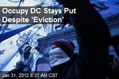 Occupy DC Stays Put Despite 'Eviction'