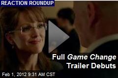 Full Game Change Trailer Debuts