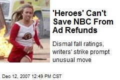 'Heroes' Can't Save NBC From Ad Refunds