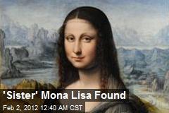 'Sister' Mona Lisa Found