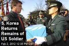S. Korea Returns Remains of US Soldier