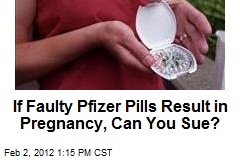 If Faulty Pills Result in Pregnancy, Can You Sue?