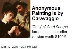 Anonymous Painting Is by Caravaggio
