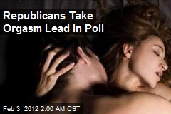 Republicans Take Orgasm Lead in Poll
